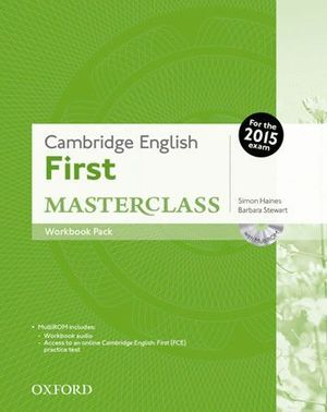 CAMBRIDGE ENGLISH FIRST CERTIFICATE MASTERCLASS. WORKBOOK WITHOUT KEY EXAM PACK