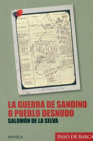 GUERRA DE SANDINO O PUEBLO DESNUDO