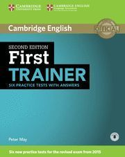 FIRST TRAINER SIX PRACTICE TESTS WITH ANSWERS WITH AUDIO 2ND EDITION