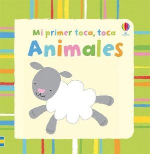 MI PRIMER TOCA, TOCA ANIMALES
