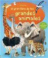 EL GRAN LIBRO DE LOS GRANDES ANIMALES