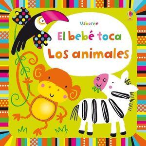LOS ANIMALES BEBE TOCA