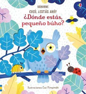 DONDE ESTAS PEQUEÑO BUHO