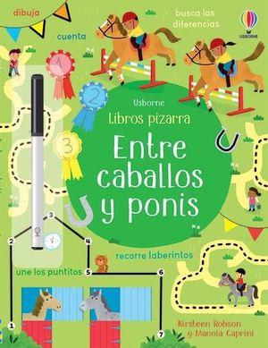 ENTRE CABALLOS Y PONIS LIBROS PIZARRA