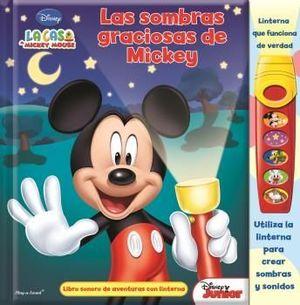 LAS SOMBRAS GRACIOSAS DE MICKEY. LIBRO CON LINTERNA. FAB