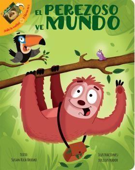 EL PEREZOSO Y SU MUNDO / TODO SOBRE PEREZOSOS
