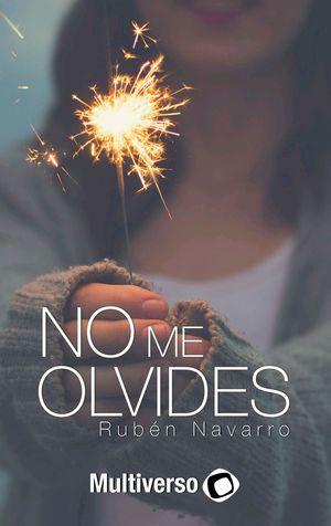 NO ME OLVIDES