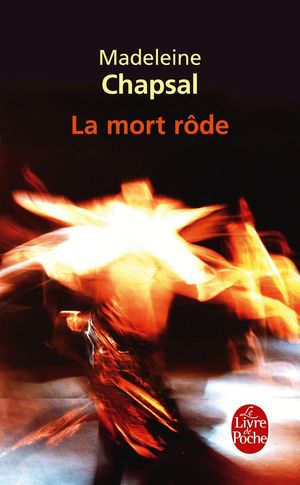 LA MORT RODE