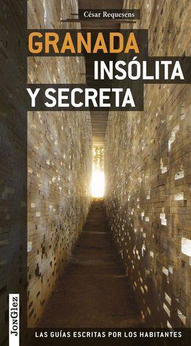 GUÍA JONGLEZ GRANADA INSÓLITA Y SECRETA