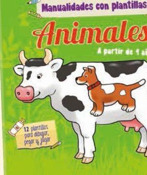 ANIMALES MANUALIDADES CON PLANTILLAS