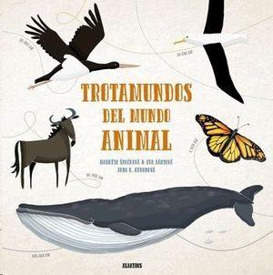 TROTAMUNDOS DEL MUNDO ANIMAL