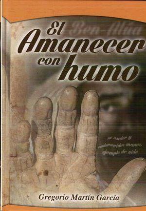 EL AMANECER CON HUMO