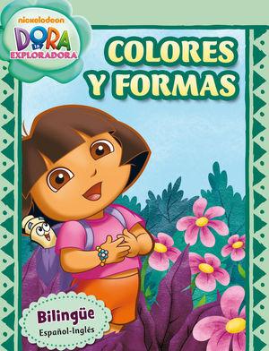 COLORES Y FORMAS (DORA LA EXPLORADORA. CUADERNOS DE APRENDIZAJE)