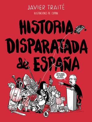 HISTORIA DISPARATADA DE ESPA?A