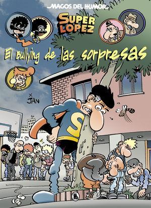EL BULLYING DE LAS SORPRESAS
