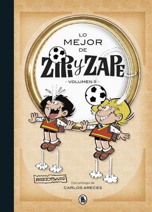 LO MEJOR DE ZIPI Y ZAPE II (LO MEJOR DE... 2)