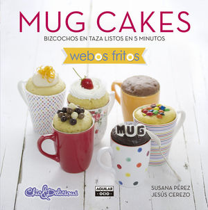 MUG CAKES (WEBOS FRITOS)