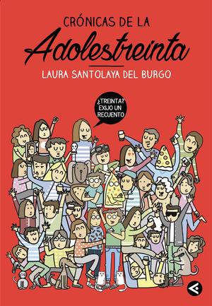 CRÓNICAS DE LA ADOLESTREINTA