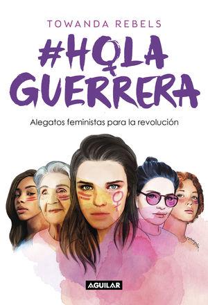 #HOLA, GUERRERA