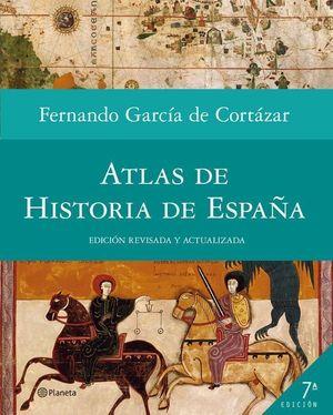 ATLAS DE HISTORIA DE ESPAÑA 7 ED