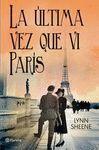 LA ULTIMA VEZ QUE VI PARIS