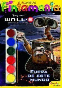 WALL-E. P. ACUARELAS. FUERA DE ESTE MUNDO