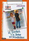 EL FÚTBOL Y EL AMOR SON INCOMPATIBLES