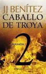 MASADA. CABALLO DE TROYA 2
