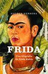 FRIDA  UNA BIOGRAFIA DE FRIDA KAHLO