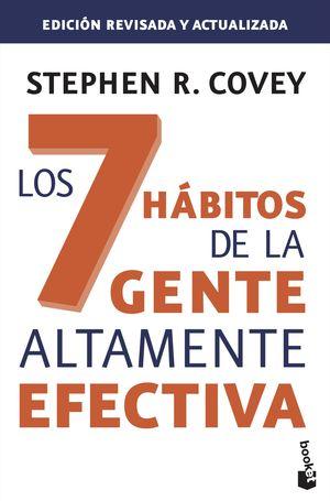 7 HABITOS DE LA GENTE ALTAMENTE EFECTIVA ED REVISA