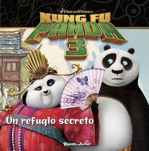 KUNG FU PANDA 3. UN REFUGIO SECRETO