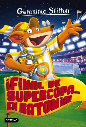 ¡FINAL DE SUPERCOPA... EN RATONIA!