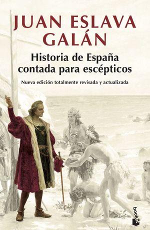 HISTORIA DE ESPAÑA CONTADA PARA ESCPTICOS