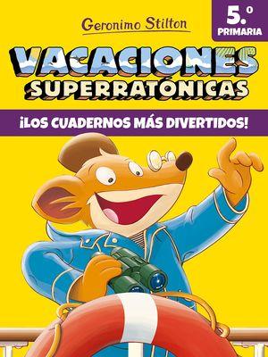 VACACIONES SUPERRATÓNICAS 5ºPRIMARIA