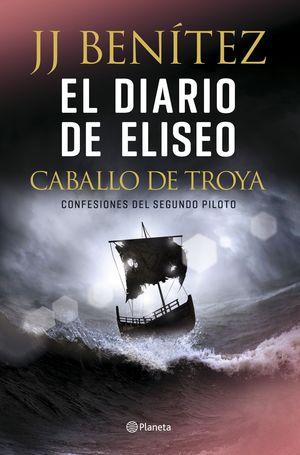 EL DIARIO DE ELISEO. EL CABALLO DE TROYA