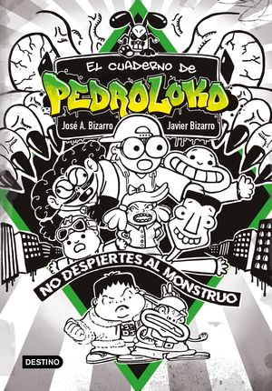 EL CUADERNO DE PEDROLOKO 2. ¡NO DESPIERTES AL MONS