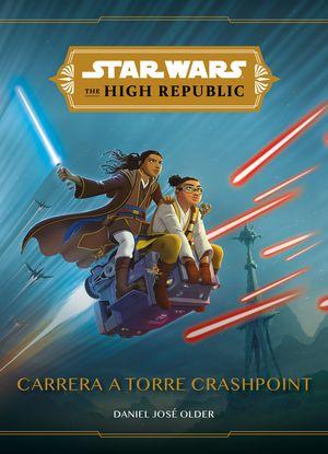 STAR WARS. THE HIGH REPUBLIC. NARRATIVA. CARRERA A