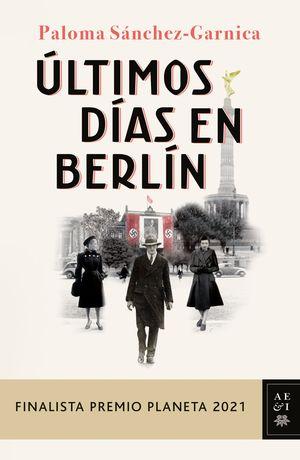 ULTIMOS DÍAS EN BERLÍN