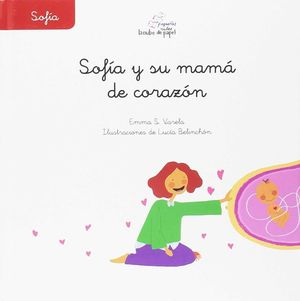 SOFIA Y SU MAMA DE CORAZON