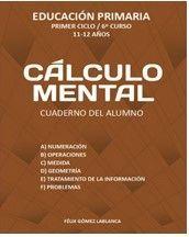 CALCULO MENTAL CUADERNO ALUMNO 6º EP