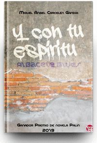Y CON TU ESPIRITU (ALBACETE BLUES)
