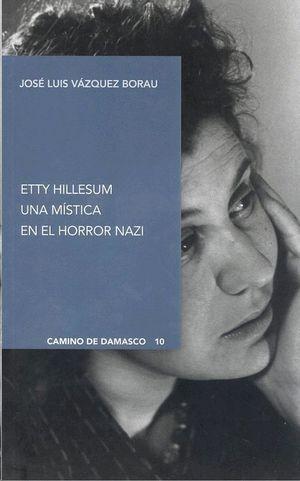 ETTY HILLESUM. UNA MISTICA EN EL HORROR NAZI