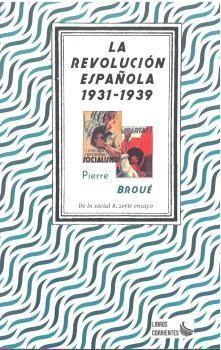 LA REVOLUCION ESPAÑOLA, 1931- 1939