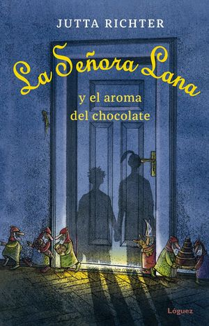 LA SEÑORA LANA Y EL AROMA DEL CHOCOLATE