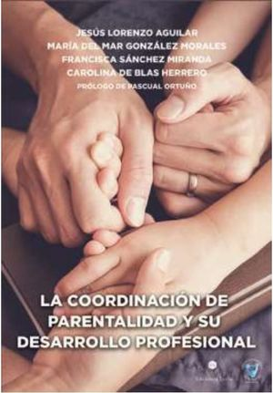 LA COORDINACION DE PARENTALIDAD Y SU DESARROLLO PROFESIONAL