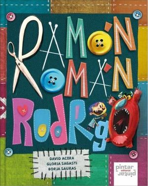 RAMÓN, ROMÁN, RODRIGO