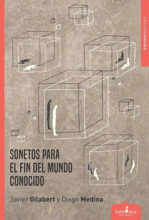 SONETOS PARA EL FIN DEL MUNDO CONOCIDO