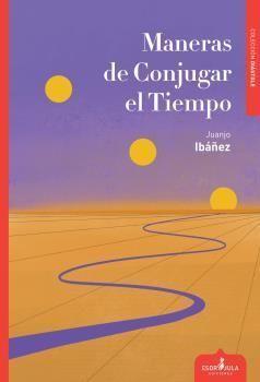 MANERAS DE CONJUGAR EL TIEMPO