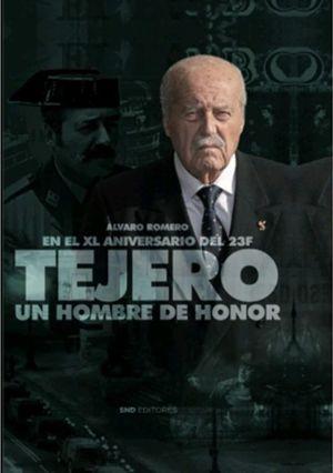 TEJERO UN HOMBRE DE HONOR