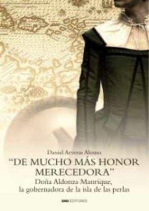 DE MUCHO MAS HONOR MERECEDORA